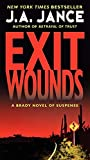 Jance, J. A.: Exit Wounds: A Brady Novel of Suspense (Joanna Brady Mysteries)