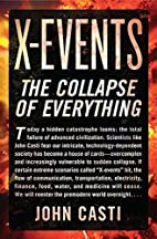 X-events : the collapse of everything by J.…