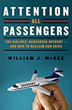 Attention All Passengers: The Airlines'…