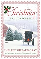 Christmas in Sugarcreek: A Seasons of…