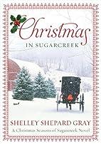 Christmas in Sugarcreek: A Seasons of…