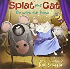 Splat the Cat: On with the Show by Annie…