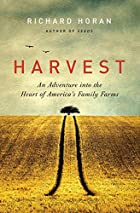 Harvest: An Adventure into the Heart of…