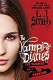L. J. Smith: The Vampire Diaries - The Hunters 01. Phantom
