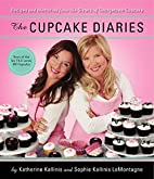 The Cupcake Diaries: Recipes and Memories…