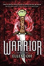Warrior (Prophecy) by Ellen Oh
