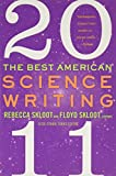 Skloot, Rebecca: The Best American Science Writing 2011