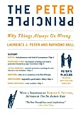 Peter, Laurence J.: The Peter Principle: Why Things Always Go Wrong