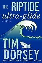 The Riptide Ultra-Glide by Tim Dorsey