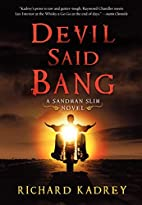 Devil Said Bang: A Sandman Slim Novel by…
