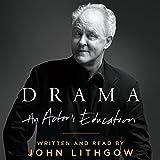 Lithgow, John: Drama