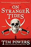 Powers, Tim: On Stranger Tides