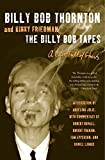 Thornton, Billy Bob: The Billy Bob Tapes: A Cave Full of Ghosts
