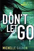 Don't Let Go by Michelle Gagnon