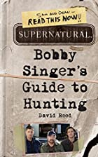 Supernatural: Bobby Singer's Guide to…