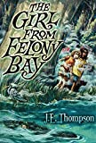 Thompson, J. E.: The Girl from Felony Bay