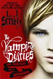 L. J. Smith: The Vampire Diaries - The Hunters 02. Moonsong