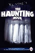 The Haunting Hour TV Tie-in Edition by R. L.…