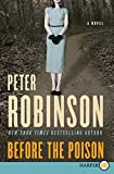 Robinson, Peter: Before the Poison LP: A Novel