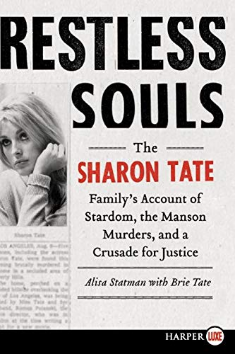 restless-souls-the-sharon-tate-familys-account-of-stardom-the-manson-murders-and-a-crusade-for-justice