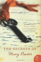 The Secrets of Mary Bowser: A Novel by Lois…