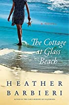 The Cottage at Glass Beach: A Novel by…