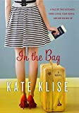 Klise, Kate: In the Bag: A Novel