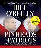 O'Reilly, Bill: Pinheads and Patriots Low Price CD