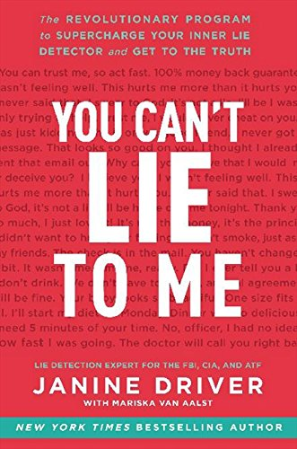 you-cant-lie-to-me-the-revolutionary-program-to-supercharge-your-inner-lie-detector-and-get-to-the-truth