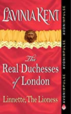 Linnette, The Lioness: The Real Duchesses of…