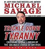 Savage, Michael: Trickle Down Tyranny CD