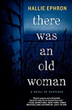 There Was an Old Woman: A Novel of Suspense…