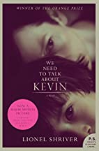 We Need to Talk About Kevin tie-in: A Novel…