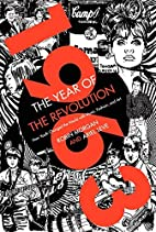 1963: The Year of the Revolution: How Youth…