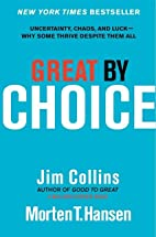 Great by Choice: Uncertainty, Chaos, and…