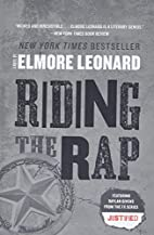 Riding the Rap: A Novel by Elmore Leonard