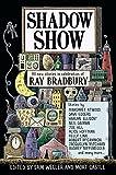 Weller, Sam: Shadow Show: All-New Stories in Celebration of Ray Bradbury