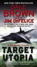 Target Utopia: A Dreamland Thriller by Dale…