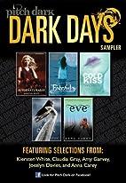 Pitch Dark: Dark Days Sampler by Kiersten…