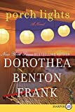 Frank, Dorothea Benton: Porch Lights LP: A Novel