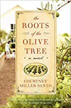 The Roots of the Olive Tree: A Novel by…