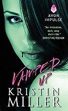 Vamped Up by Kristin Miller