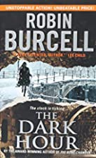 The Dark Hour by Robin Burcell