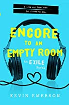 Encore to an Empty Room (Exile Series) by…