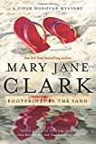 Clark, Mary Jane: Footprints in the Sand: A Piper Donovan Mystery