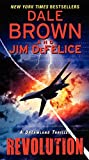 Brown, Dale: Revolution: A Dreamland Thriller (Dreamland Thrillers)