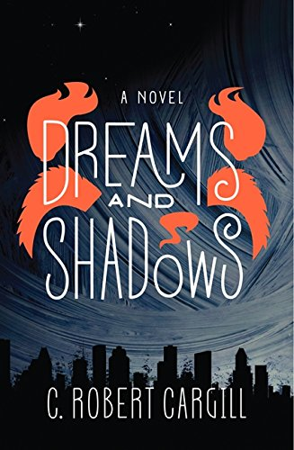 The book cover for Dreams and Shadows