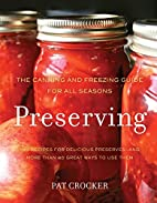 Preserving: The Canning and Freezing Guide…