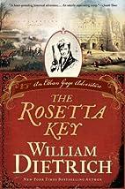 The Rosetta key: An Ethan Gage Adventure by…