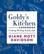 Goldy's Kitchen Cookbook: Cooking, Writing,…